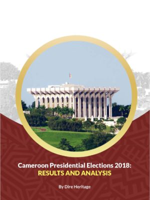 Cameroon Presidential Elections 2018: RESULTS AND ANALYSIS