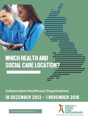 Which Health And Social Care Location? Independent Healthcare Organisations 2016 (Digital)