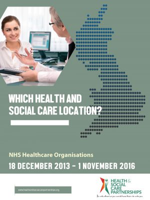Which Health And Social Care Location? NHS Healthcare Organisations 2013-2016 (Digital)