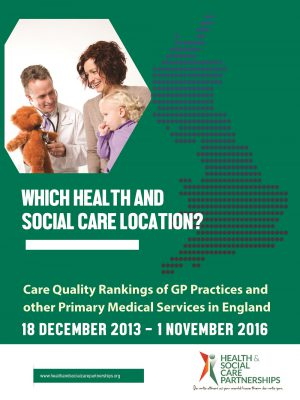 Which Health And Social Care Location? Care Quality Rankings of GP Practices and other Primary Medical Services in England 2016 (Digital)