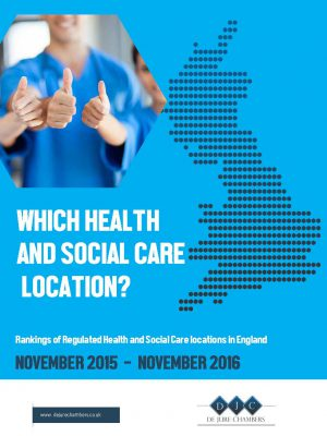 Which Health And Social Care Location? Rankings of Regulated Health and Social Care locations in England(Digital)