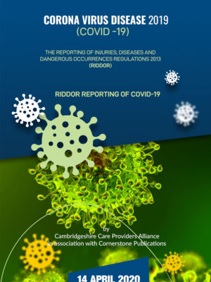 The Reporting of Injuries, Diseases And Dangerous Occurrences Regulations 2013 (RIDDOR) -14 April 2020